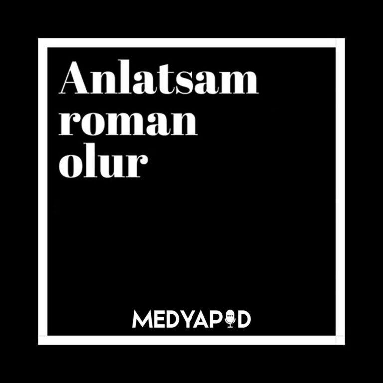Anlatsam Roman Olur